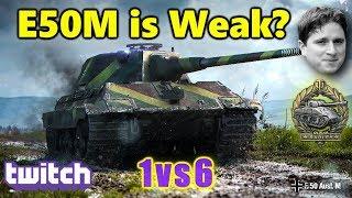 World of Tanks - E50M is Weak? - 12K Damage 9 Kills - 1vs6