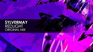 Sylvermay - Redlight (Original Mix)