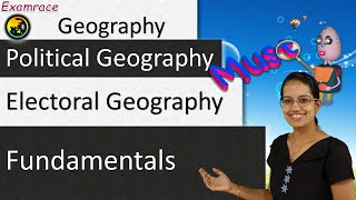 Electoral Geography: Fundamentals of Geography