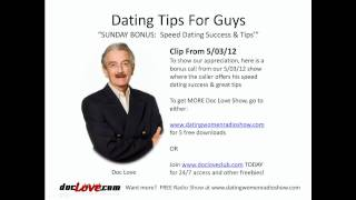 Dating Tips For Guys: SUNDAY BONUS, Speed Dating Success & Tips