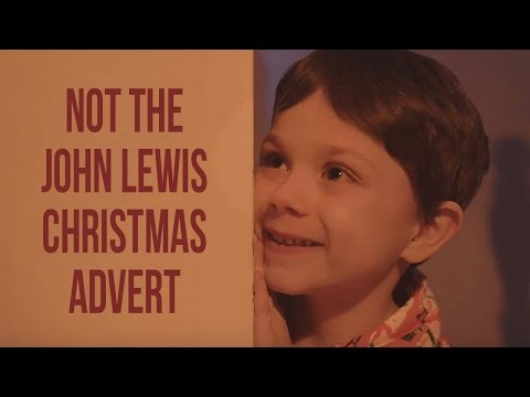 Not The John Lewis Christmas Advert