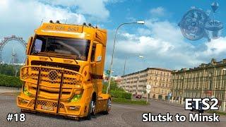 ETS2 #18 - Mercedes Mega-mod - Slutsk to Minsk