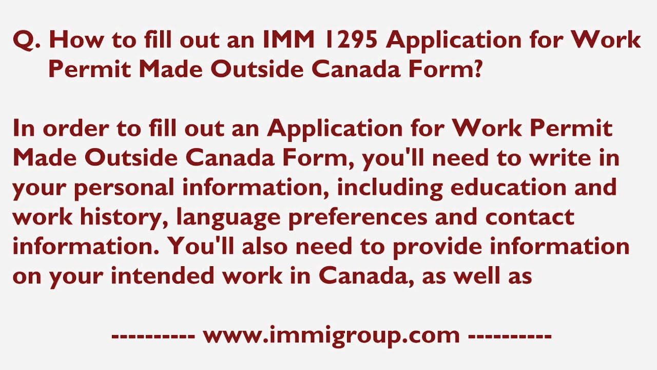 How to fill out an IMM 1295 Application for Work Permit Made ...