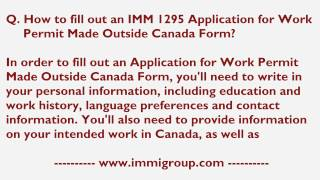 how to fill out an imm 1295 application for work permit made outside canada form