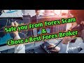 Safe you from Forex Scam and Chose a Best Forex Trading Broker By Asirfx