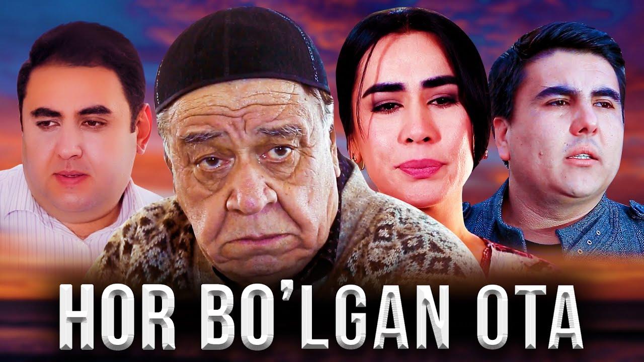 Hor bo'lgan ota (o'zbek film) | Хор булган ота (узбекфильм) 2020