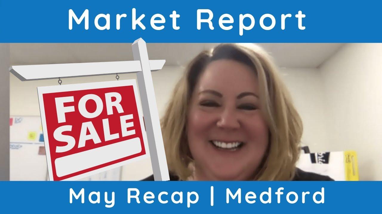 Medford | Market Report May