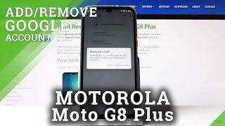 How to Create & Erase Google Account in MOTOROLA Moto G8 Plus – Add & Delete User