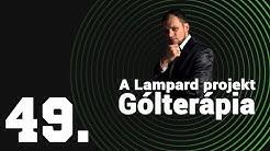 A Lampard projekt   Gólterápia   49. epizód   Unibet