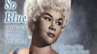 """So Blue"" - Crhymes ft Etta James (NEW MUSIC 2012)"