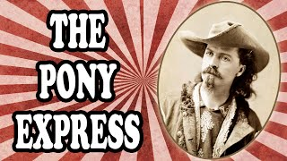The Surprisingly Short History of the Pony Express