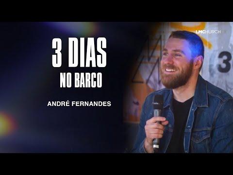 TRÊS DIAS NO BARCO - ANDRE FERNANDES | LAGOINHA MIAMI CHURCH