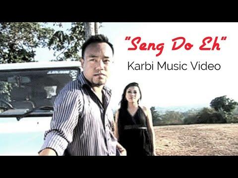 Seng Do Eh (Karbi Music Video)