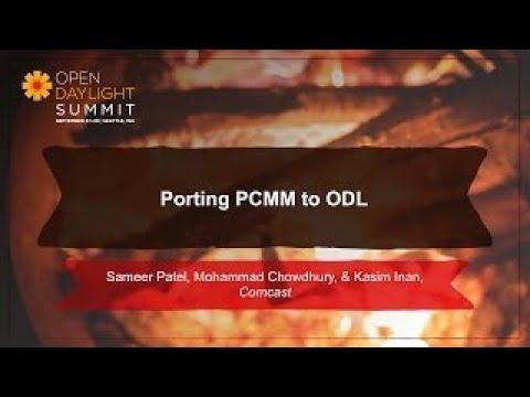 Porting PCMM to ODL Comcast Team