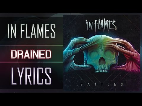 (Lyrics) In Flames - Drained