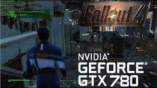 Fallout 4 - Geforce GTX 780 Ultra Settings Gameplay