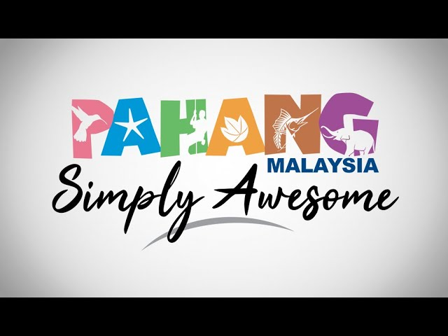 Pahang Simply Awesome