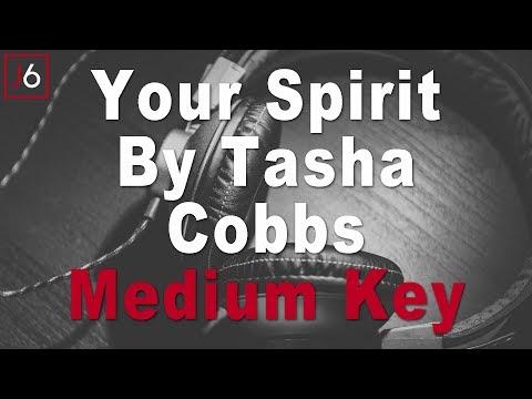 tasha-cobbs- -your-spirit-instrumental-music-and-lyrics-medium-key