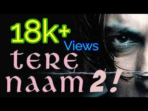 Tere Naam 2 new song
