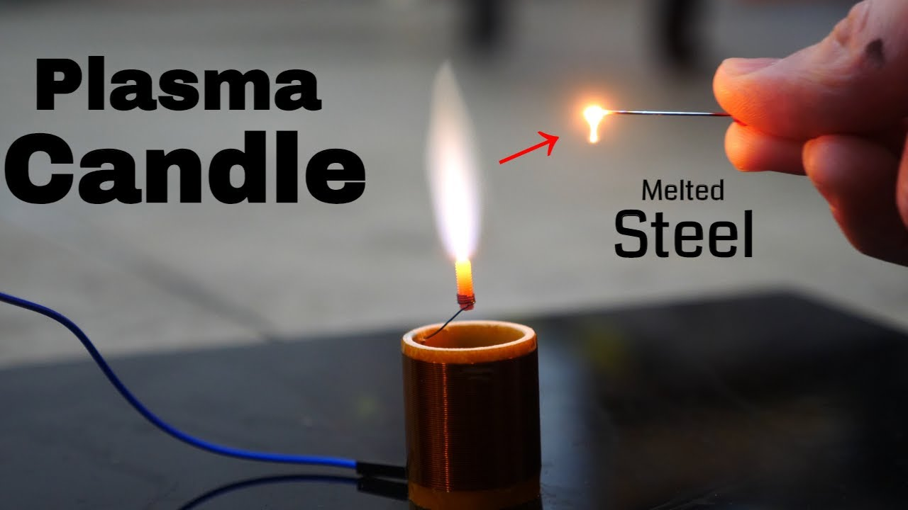 The World's Hottest Candle Can Actually Melt Steel—Plasma Candle