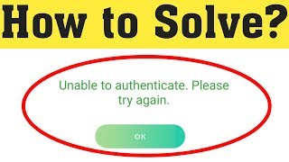 Fix unable to authenticate please try again error on Pokemon Go 2020