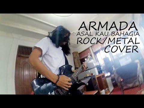 Armada - asal kau bahagia  ► Rock Cover