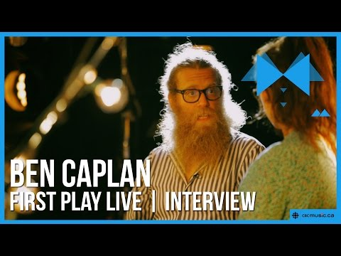 Ben Caplan | First Play Live | The Interview