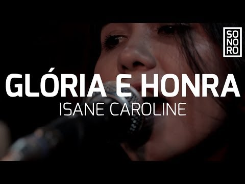GLÓRIA E HONRA | Isane Caroline feat. Videterna (Sonoro)