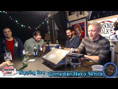 AWESOME TALK! S4 Ep10 Second half! The better half...lol! GUESTS: Mike Sgroi & Neko White!