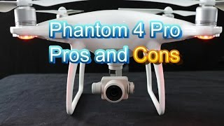 DJI Phantom 4 Pro Pros and Cons