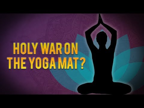 Holy War on the Yoga Mat?
