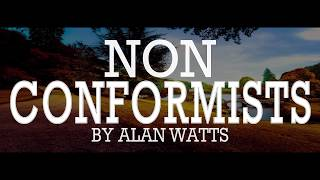 Alan Watts ~ Why We Conform to Society
