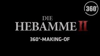 Die Hebamme II 360°-Making-Of