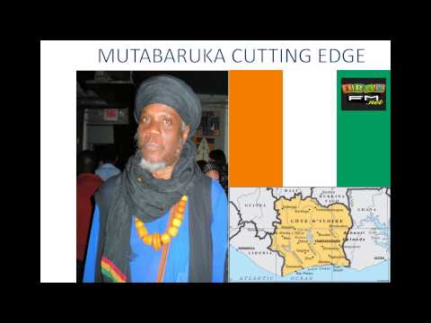 CUTTING EDGE MUTABARUKA LIVE FROM IVORY COAST APRIL 8, 2015