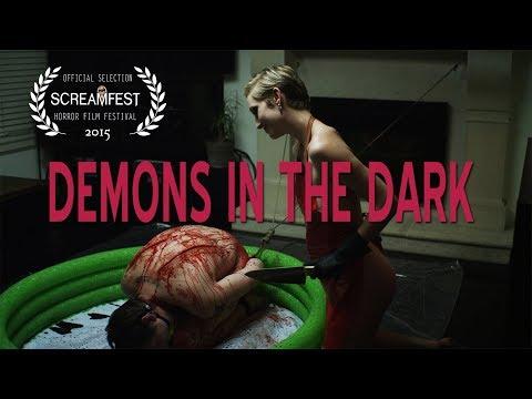 Demons in the Dark | short horror film (OFFICIAL)