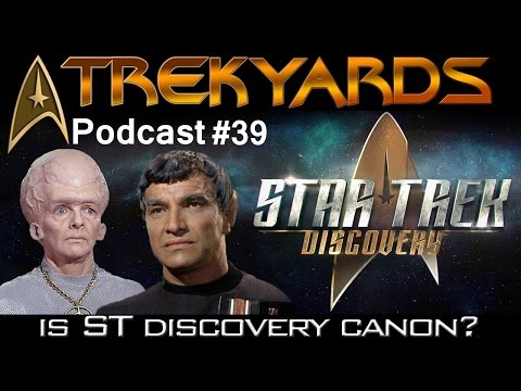Is ST Discovery Canon?? - Trekyards Podcast #39