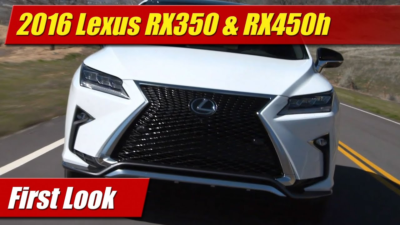 Perfect 2016 Lexus RX350 Amp RX450h First Look  YouTube