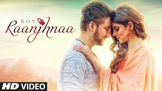 New Song 2018 | Raanjhnaa: Roy Ft. Avaani (Full Song) Sheel | Latest Songs 2018 | T-Series