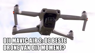 DJI Mavic Air 2 review: De beste drone van dit moment?!