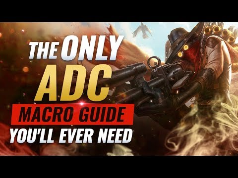 The ONLY ADC Macro Guide You&39;ll EVER NEED - League of Legends Season 9