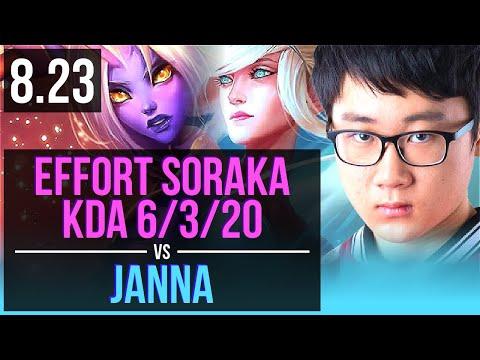 Effort SORAKA & Ashe vs JANNA & Kalista (SUPPORT) | KDA 6/3/20 | Korea Challenger | v8.23
