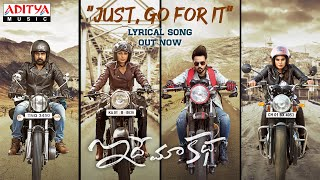 #JustGoForIt Lyrical | Idhe Maa Katha Songs | Sumanth | Tanya | G Mahesh | Guru Pawan |Sunil Kashyup Image