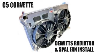 C5 DeWitts Radiator & SPAL Fan Install
