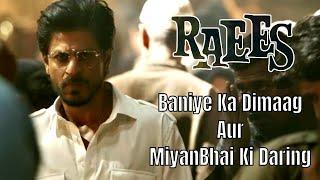 Baniye Ka Dimaag Aur Miyanbhai Ki Daring | Shah Rukh Khan | Raees