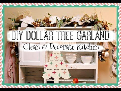 🎄DIY DOLLAR TREE GARLAND 🎄CLEAN & DECORATE KITCHEN