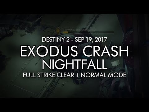 Destiny 2 - Nightfall: Exodus Crash - Full Strike Clear Gameplay (Week Three)