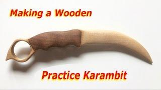 Knife Making | Making a Wooden Practice Karambit