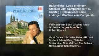 Balkanliebe: Leise erklingen Glocken vom Campanile (arr. G. Kneifel) : Balkanliebe: Leise...