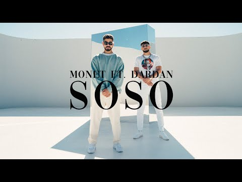 Monet192 x Dardan - SOSO (Prod. Maxe) [Official Video]
