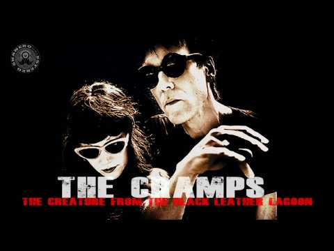 THE CRAMPS  The creature from the black leather lagoon mp3